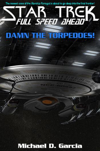 damn the torpedoes full speed ahead essay